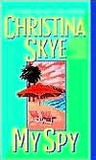 My Spy (SEAL and Code Name, #3)