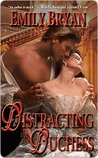 Distracting the Duchess (Leisure Historical Romance)