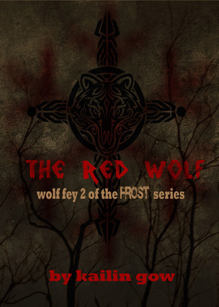 The Red Wolf (The Wolf Fey, #2)