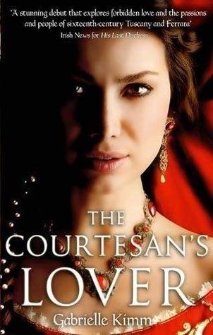 The Courtesan's Lover by Gabrielle Kimm