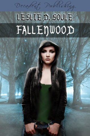 Fallenwood by Leslie Soule