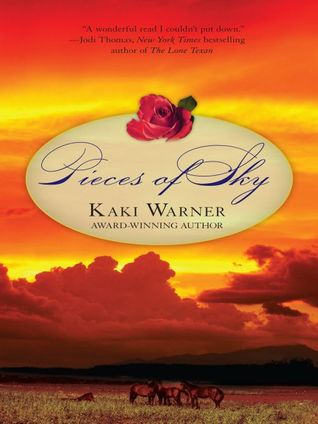 Pieces of Sky by Kaki Warner
