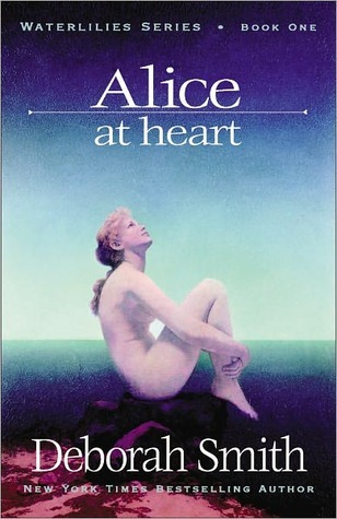 Alice at Heart (Waterlilies, #1)