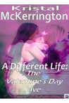 A Different Life by Kristal McKerrington