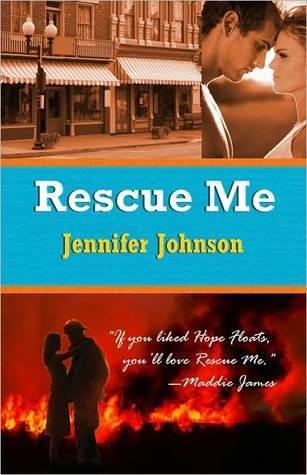 Rescue Me by Jennifer  Johnson