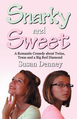 Snarky and Sweet by Susan Denney
