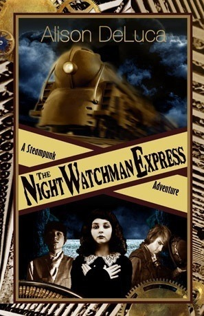 The Night Watchman Express by Alison DeLuca