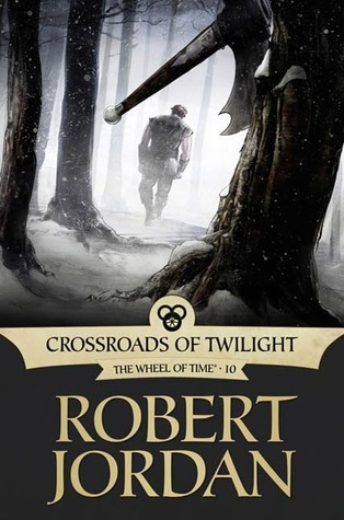 Crossroads of Twilight (The Wheel of Time #10) by Robert Jordan