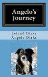 Angelo's Journey by Angelo Dirks