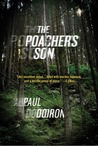 The Poacher's Son (Mike Bowditch, #1)