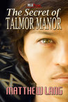 The Secret of Talmor Manor