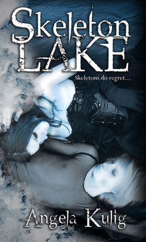 Skeleton Lake (Skeleton Lake, #1)