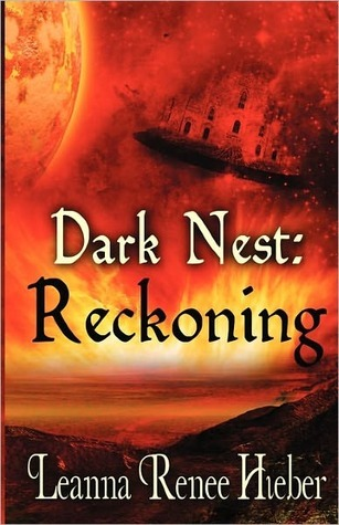 Dark Nest; Reckoning by Leanna Renee Hieber