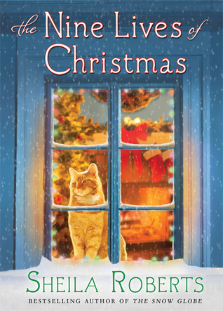 Free online download The Nine Lives of Christmas PDB by Sheila Roberts