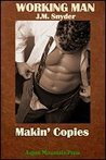 Makin' Copies (Working Man, #4)