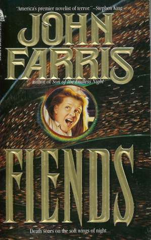 Fiends by John Farris