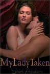 My Lady Taken (The Archangels, #4)