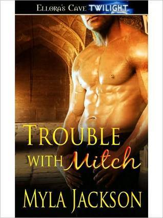 Trouble with Mitch (Trouble, #3)