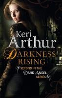 Darkness Rising (Dark Angel, #2)
