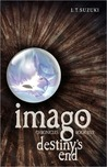Imago Chronicles: Book Five, Destiny's End