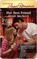 Her Best Friend by Sarah Mayberry