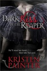 Dark Kiss Of The Reaper by Kristen Painter
