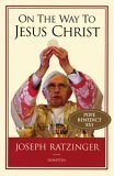 On the Way to Jesus Christ by Pope Benedict XVI