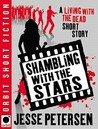 Shambling With the Stars (Living With the Dead, #2.5)