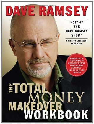 The Total Money Makeover Workbook by Dave Ramsey