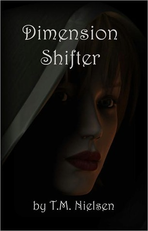 Dimension Shifter by T.M. Nielsen