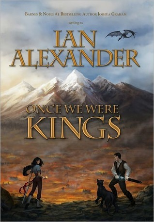 Once We Were Kings (Sojourner Saga, #1)