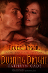 Tyger, Tyger Burning Bryght (Orion, #1)