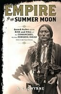 Download free Empire of the Summer Moon: Quanah Parker and the Rise and Fall of the Comanches, the Most Powerful Indian Tribe in American History PDF by S.C. Gwynne