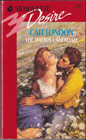 Daddy Candidate by Cait London