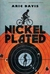 Nickel Plated (Kindle Edition)
