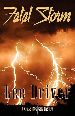Fatal Storm by Lee Driver