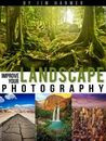 Improve Your Landscape Photography