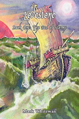 The Sea of Storms (Lodestone, #1)