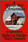 A Home for Christmas: The Sweetest Gift/ A Christmas Angel