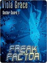 Freak Factor (Sector Guard, #1)