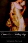 Caroline Bingley by Jennifer Becton