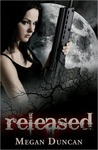 Released (Agents of Evil, #1)