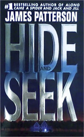 Hide and Seek by James Patterson
