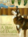 A Bite of Death (A Dog Lover's Mystery, #3)