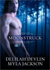 Moonstruck: Heart of the Jaguar / She's All That (My Immortal Knight #8)