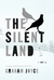 The Silent Land (Kindle Edition)