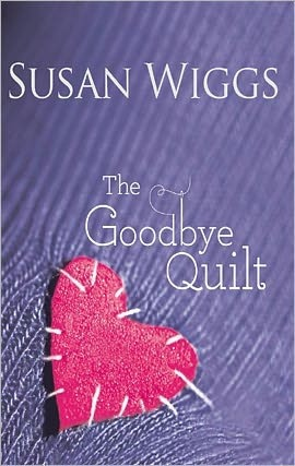 The Goodbye Quilt by Susan Wiggs