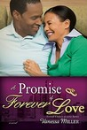 A Promise Of Forever Love (Second Chance At Love #2)