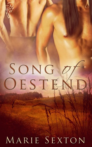 Song of Oestend by Marie Sexton