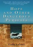 Hope & Other Dangerous Pursuits by Laila Lalami